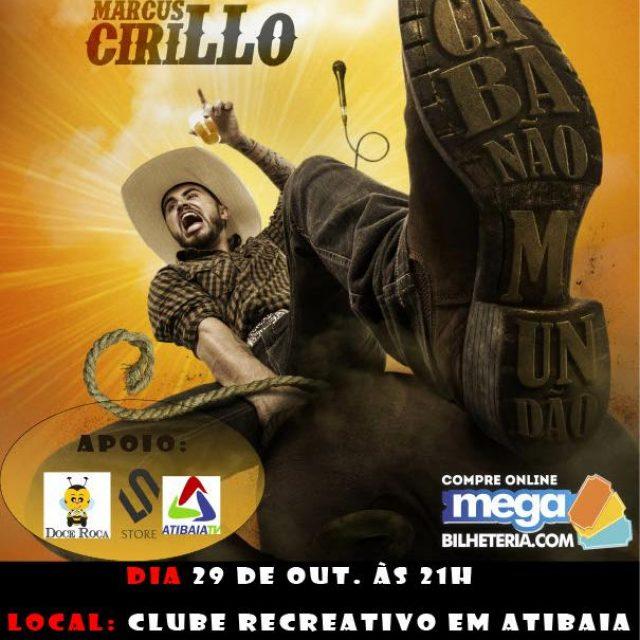 Marcus Cirillo vai se apresentar pela primeira na Região